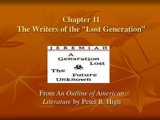 Chapter 11  The Writers of the  Lost Generation