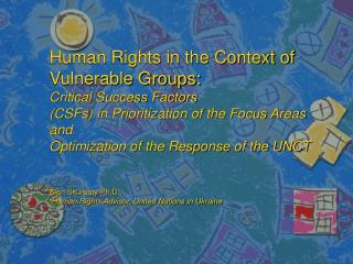 OUTLINE Why Vulnerable Groups? Four  Food-for-Thought  Questions