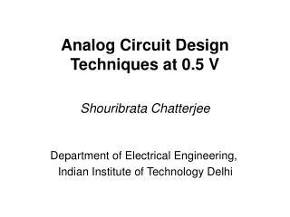 Analog Circuit Design Techniques at 0.5 V