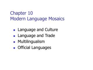 Chapter 10   Modern Language Mosaics