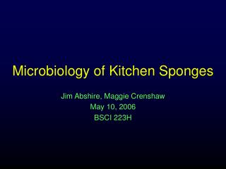 Microbiology of Kitchen Sponges