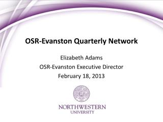 OSR-Evanston Quarterly Network