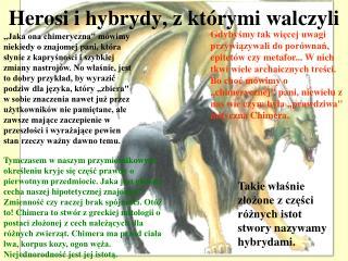 Herosi i hybrydy, z którymi walczyli