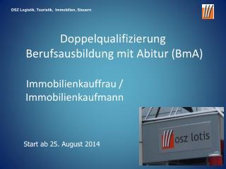 Doppelqualifizierung  Berufsausbildung mit Abitur (BmA)