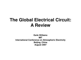 The Global Electrical Circuit:  A Review