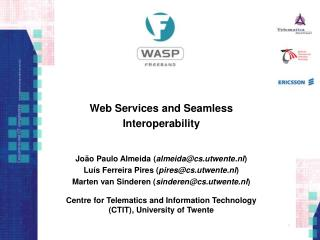 Web Services and Seamless Interoperability