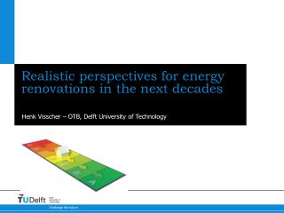 Realistic perspectives for energy renovations in the next decades