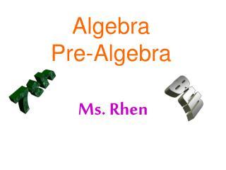 Algebra Pre-Algebra
