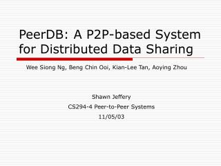 PeerDB: A P2P-based System for Distributed Data Sharing