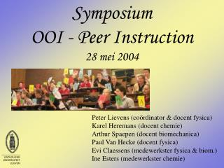 Symposium OOI - Peer Instruction 28 mei 2004