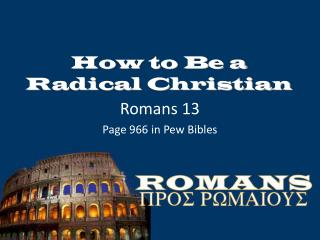 How to Be a Radical Christian