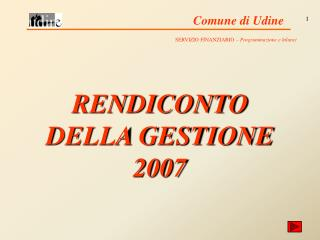 RENDICONTO DELLA GESTIONE 2007
