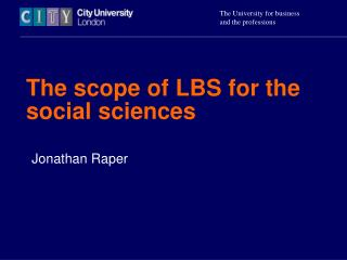 The scope of LBS for the social sciences