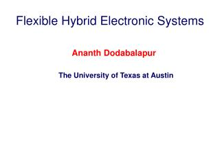 Flexible Hybrid Electronic Systems
