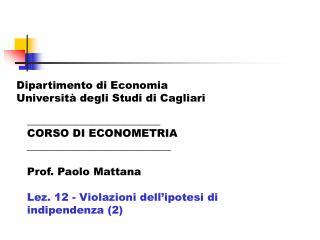 _________________________  CORSO DI ECONOMETRIA ___________________________ Prof. Paolo Mattana