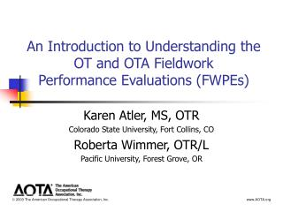 An Introduction to Understanding the OT and OTA Fieldwork  Performance Evaluations (FWPEs)