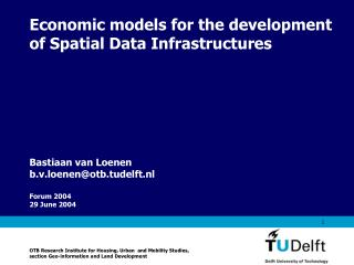 Economic models for the development of Spatial Data Infrastructures