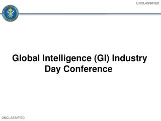 Global Intelligence (GI) Industry Day Conference