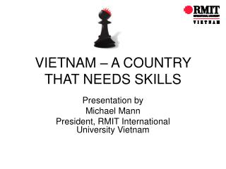 VIETNAM – A COUNTRY THAT NEEDS SKILLS