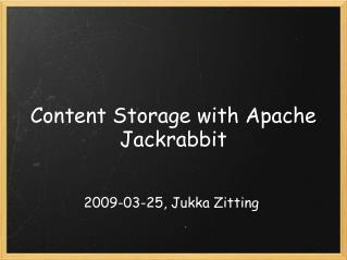 Content Storage with Apache Jackrabbit