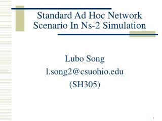 Standard Ad Hoc Network Scenario In Ns-2 Simulation