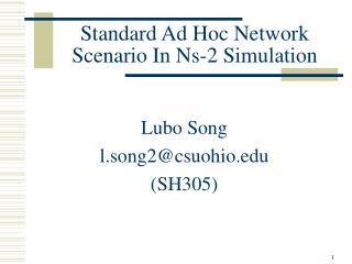 Standard Ad Hoc Network Scenario In Ns-2 Simulation