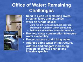 Office of Water: Remaining Challenges