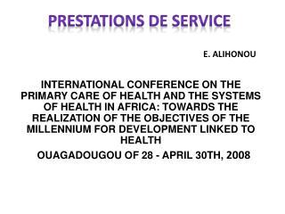 PRESTATIONS DE SERVICE