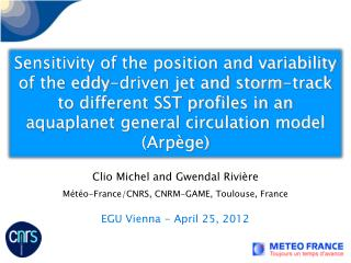Clio Michel and Gwendal Rivière Météo-France/CNRS, CNRM-GAME, Toulouse, France