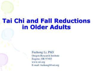 Tai Chi and Fall Reductions in Older Adults