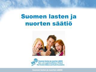 Suomen lasten ja nuorten säätiö