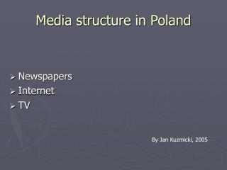 Media structure in Poland
