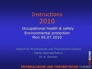Instructions 2010 Occupational  health & safety Environmental protection Mon 05.07.2010