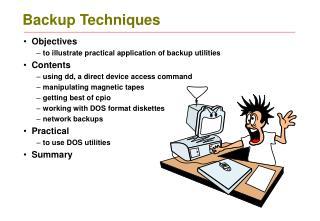 Backup Techniques