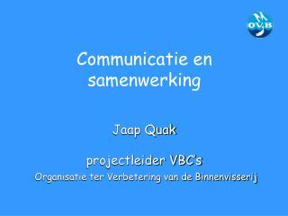 Communicatie en samenwerking