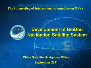 The  6 th meeting of International Committee on GNSS