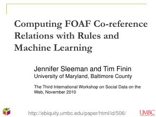 Computing FOAF Co-reference Relations with Rules and Machine Learning