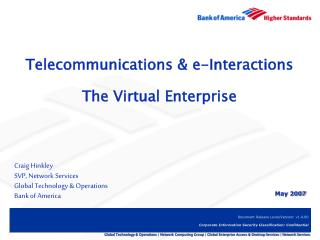 Telecommunications & e-Interactions The Virtual Enterprise