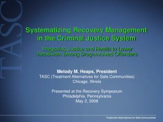 Systematizing Recovery Management in the Criminal Justice System