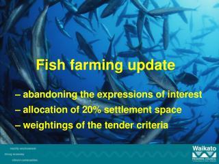 Fish farming update