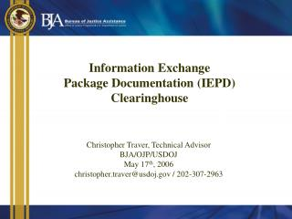 Information Exchange Package Documentation (IEPD) Clearinghouse