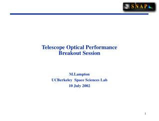 Telescope Optical Performance Breakout Session