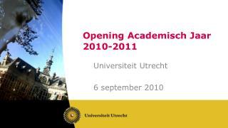 Opening Academisch Jaar 2010-2011
