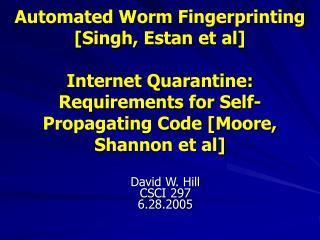 David W. Hill CSCI 297 6.28.2005