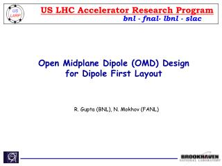 Open Midplane Dipole (OMD) Design for Dipole First Layout