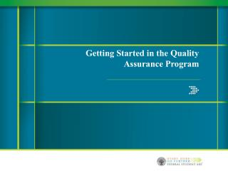 Getting Started in the Quality Assurance Program
