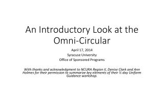 An Introductory Look at the Omni-Circular