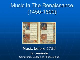 Music in The Renaissance  1450-1600