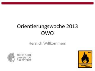 Orientierungswoche 2013 OWO
