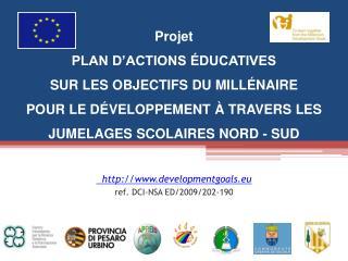 developmentgoals.eu ref . DCI-NSA ED/2009/202-190